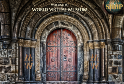 SHOP WORLD VIRTUAL MUSEUM